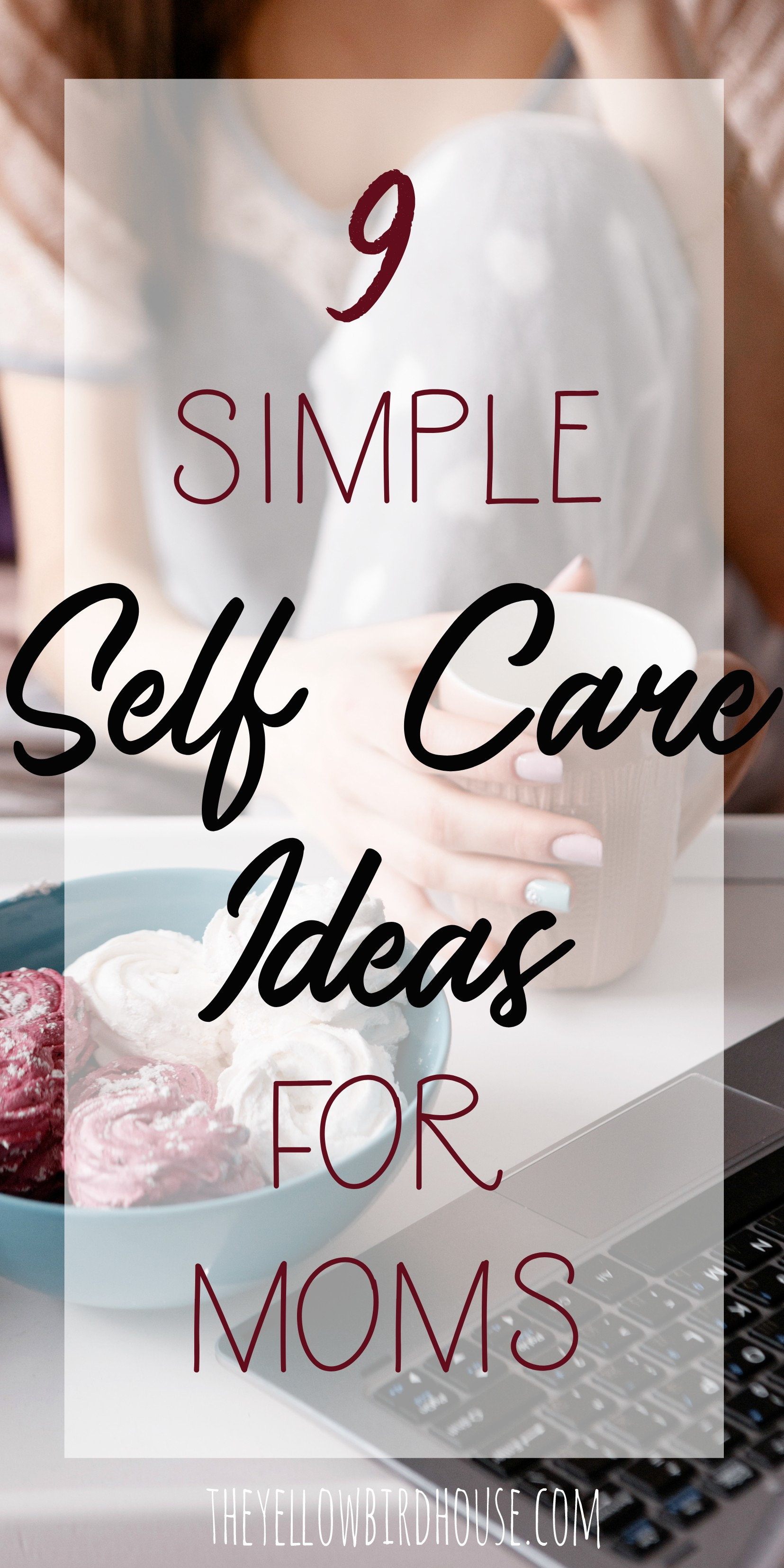 As moms, we are busy and we are tired and we hardly ever take time for ourselves. It's hard to imagine finding any time to incorporate self care into our busy schedules. So here are 9 SIMPLE self care ideas to help you unwind and refuel so you can be your best self for your family. These self care ideas for moms will help put a little spring back in your step!
