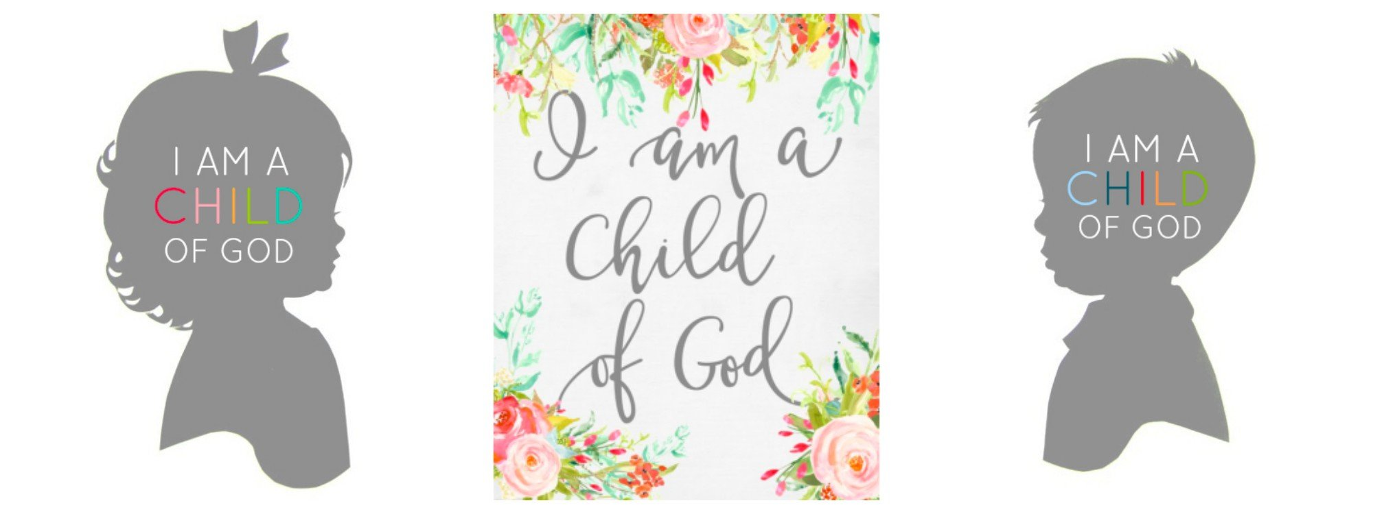 Free printables for children. I am a child of God free printable